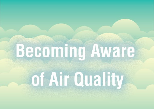 10 Tips to Protect Yourself from Unhealthy Air